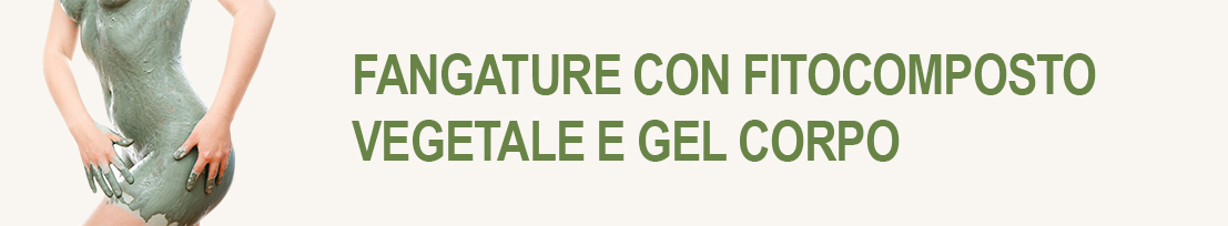 FANGATURE E GEL CORPO